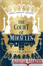 The Court of Miracles Kester Grant 9780008254803 HarperCollins Publishers