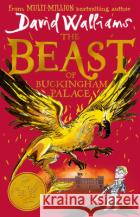 The Beast of Buckingham Palace David Walliams Tony Ross  9780008262174 HarperCollins