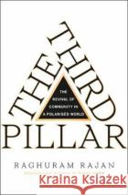 The Third Pillar Rajan, Raghuram 9780008276300 William The 4th