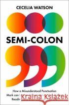 Semicolon Cecelia Watson 9780008291563 HarperCollins Publishers