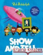 Show and Tell Rob Biddulph   9780008318031 HarperCollins