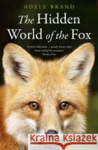 The Hidden World of the Fox Adele Brand 9780008327316 HarperCollins Publishers