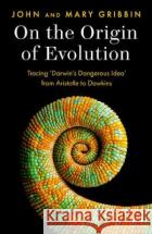 On the Origin of Evolution Mary Gribbin 9780008333362 HarperCollins Publishers