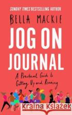 Jog on Journal: A Practical Guide to Getting Up and Running  9780008370039