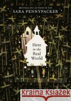 Here in the Real World Pennypacker, Sara 9780008371692 HarperCollinsChildren
