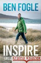 Inspire Ben Fogle 9780008374037 HarperCollins Publishers
