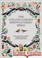The Collins Garden Birdwatcher's Bible Dominic Couzens 9780008405595 HarperCollins Publishers