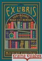 Ex Libris Michiko Kakutani 9780008421953 HarperCollins Publishersasdasd