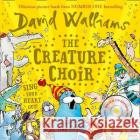 The Creature Choir David Walliams Tony Ross  9780008472344 HarperCollins