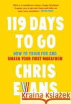 119 Days to Go Chris Evans 9780008480752 HarperCollins Publishers