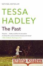 The Past Tessa Hadley 9780062270429 Harper Perennial