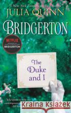 Bridgertons - The Duke and I Julia Quinn 9780062353597 Avon Booksasdasd
