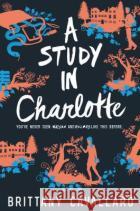 A Study in Charlotte Brittany Cavallaro 9780062398918 Katherine Tegen Books