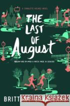 The Last of August Brittany Cavallaro 9780062398949 Katherine Tegen Books