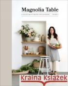 Magnolia Table, Volume 2: A Collection of Recipes for Gathering   9780062820181