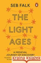 The Light Ages Seb Falk 9780141989679 Penguin Books Ltd