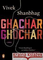 Ghachar Ghochar Vivek Shanbhag Srinath Perur 9780143111689 Penguin Books