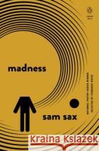 Madness Sam Sax 9780143131700 Penguin Books