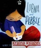 Lubna and Pebble Wendy Meddour Daniel Egneus  9780192767257 Oxford University Press