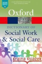 A Dictionary of Social Work and Social Care John Harris Vicky White 9780198796688 Oxford University Press, USAasdasd