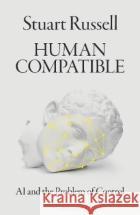 Human Compatible Russell, Stuart 9780241335208 Allen Lane