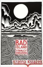 Bad Island Donwood Stanley 9780241348758 Hamish Hamilton