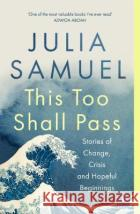 This Too Shall Pass Julia Samuel 9780241348871 Penguin Books Ltd