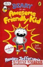 Diary of an Awesome Friendly Kid Jeff Kinney 9780241405703 Penguin Random House Children's UK