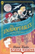 The Unadoptables Hana Tooke 9780241417447 Penguin Random House Children's UK
