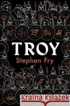 Troy Stephen Fry 9780241424582 Penguin Books Ltdasdasd