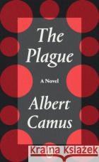 The Plague : A Novel Albert Camus Professor Tony Judt  9780241458877 Penguin Classics