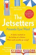 The Jetsetters Amanda Eyre Ward 9780241491324 Penguin Books Ltd
