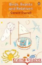 Birds, Beasts and Relatives  Durrell, Gerald 9780241981658