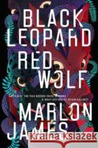 Black Leopard, Red Wolf James	 Marlon 9780241981856 Penguin