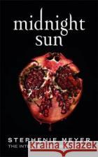 Midnight Sun Meyer, Stephenie 9780349003627 Little, Brown Book Group