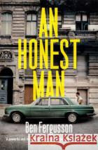 An Honest Man Ben Fergusson 9780349142579 Little, Brown Book Group