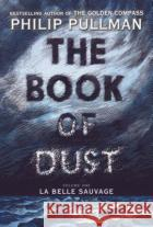 The Book of Dust: La Belle Sauvage (Book of Dust, Volume 1) Knopf Bfyr 9780375815300 Alfred A. Knopf Books for Young Readers
