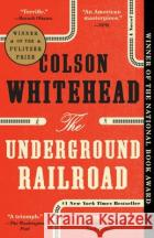 The Underground Railroad (Oprah's Book Club) Anonymous 9780385542364 Doubleday Books