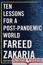 Ten Lessons for a Post-Pandemic World  9780393542134