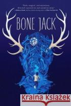 Bone Jack Sara Crowe 9780399176517 Philomel Books