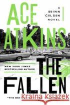 The Fallen Ace Atkins 9780399576713 G.P. Putnam's Sons