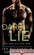 Dare to Lie Jen McLaughlin 9780451477613 Berkley Books