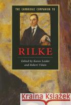 The Cambridge Companion to Rilke Karen Leeder 9780521705080 0