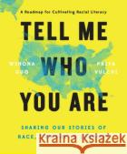 Tell Me Who You Are: Sharing Our Stories of Race, Culture, & Identity  9780525541127 asdasd