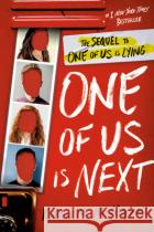 One of Us Is Next: The Sequel to One of Us Is Lying  Random House 9780525707967