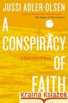 A Conspiracy of Faith Jussi Adler-Olsen 9780525954002 Dutton Books