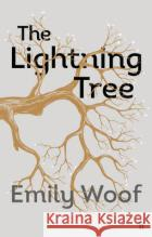 Lightning Tree Emily Woof 9780571254019 FABER & FABER