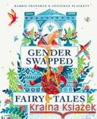 Gender Swapped Fairy Tales Jonathan Plackett 9780571360185 Faber & Faber