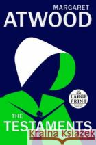 The Testaments Atwood, Margaret 9780593149096 asdasd