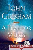 A Time for Mercy Grisham, John 9780593168592